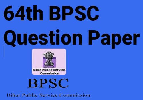 64th BPSC Question paper