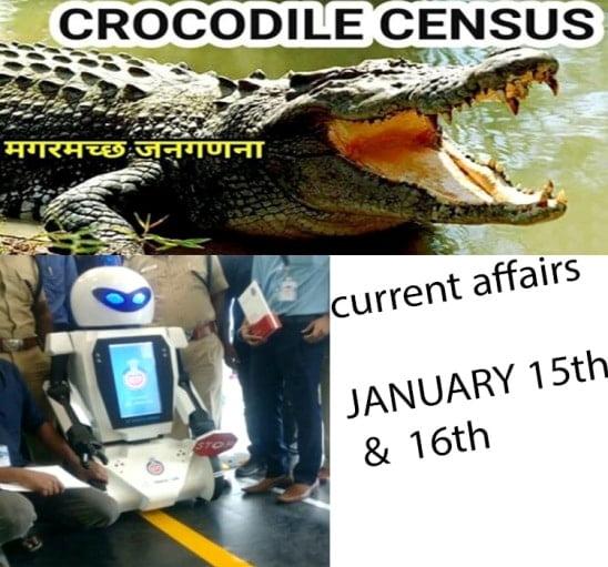 Current Affairs January 15 & 16