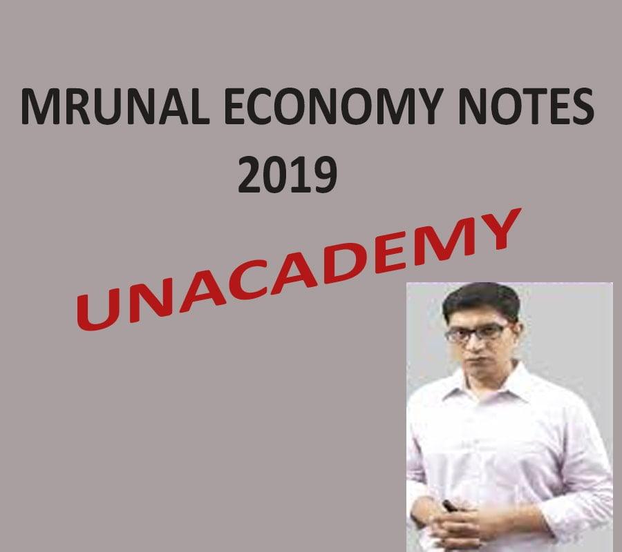 Unacademy Mrunal Economy PDF Notes 2019
