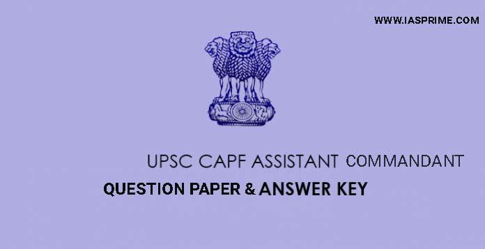 UPSC CAPF Assistant Commandant Answer Key 2019