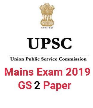UPSC Mains GS 2 Paper 2019