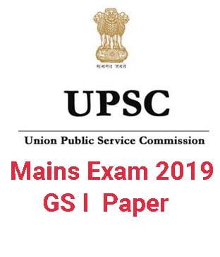UPSC Mains GS I Paper 2019
