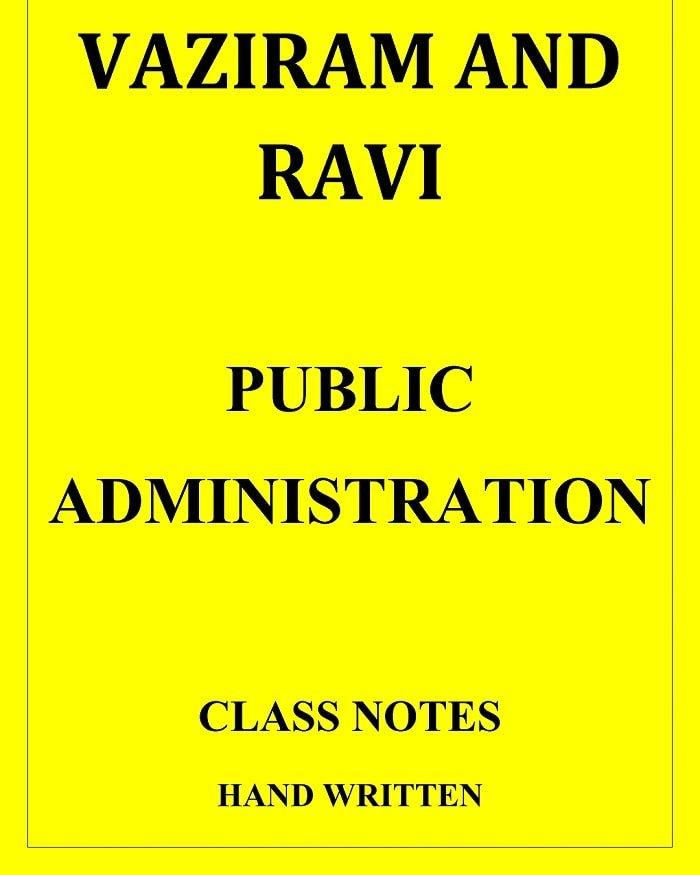 Vajiram & Ravi Public Administration Classroom Notes