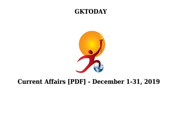 GKTODAY DECEMBER 2019 pdf