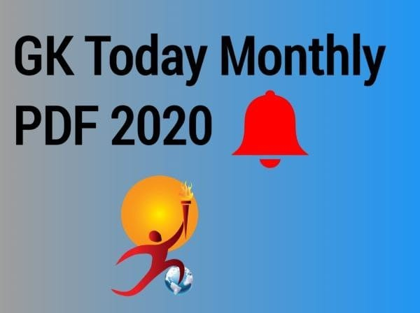 Gk Today Monthly Current Affairs 2020 pdf